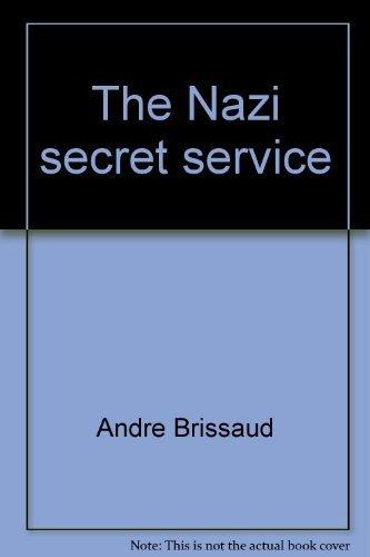 The Nazi Secret Service: Brissaud, Andre