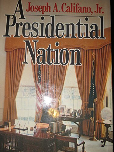 9780393055283: A Presidential Nation