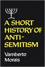A short history of anti-Semitism: Morais, Vamberto