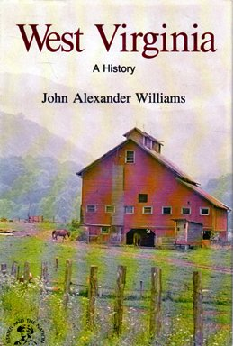 West Virginia (The States and the Nation series) (0393055906) by J.A. Williams