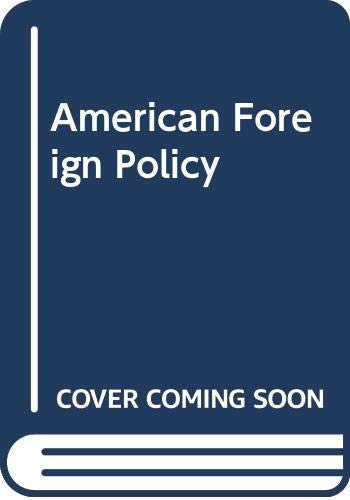 9780393056341: Title: American Foreign Policy