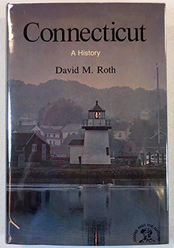 Connecticut: A Bicentennial History (Bicentennial & Historical Guide): David Morris Roth