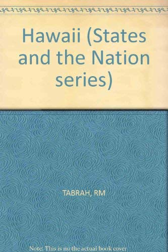 Hawaii (The States and the Nation series): Tabrah, Ruth M.