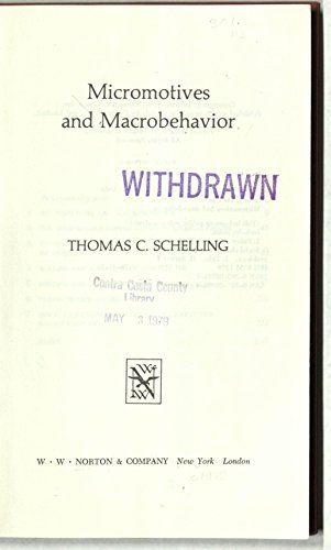 9780393057010: Schelling Micromotives and Macrobehavior (Cloth)