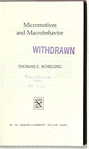 9780393057010: Micromotives and Macrobehavior (Fels Lectures on Public Policy Analysis)