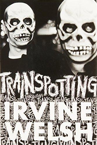 Trainspotting: Irvine Welsh