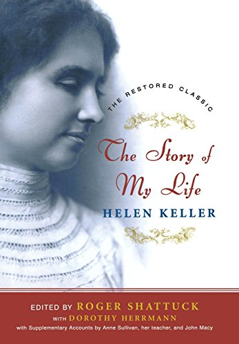 9780393057447: The Story of My Life: The Restored Classic, Complete and Unabridged, Centennial Edition