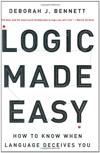 9780393057485: Logic Made Easy: How to Know When Language Deceives You
