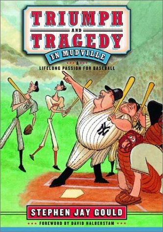 9780393057553: Triumph and Tragedy in Mudville: A Lifelong Passion for Baseball