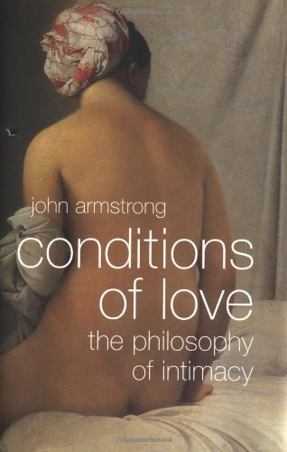 9780393057591: Conditions of Love: The Philisophy of Intimacy