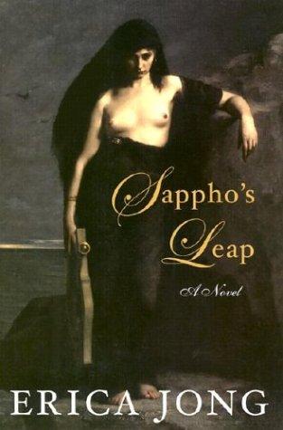 Sappho's Leap: A Novel [SIGNED & DATED]: Jong, Erica