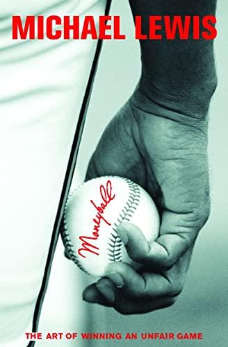 9780393057652: Moneyball: The Art of Winning an Unfair Game