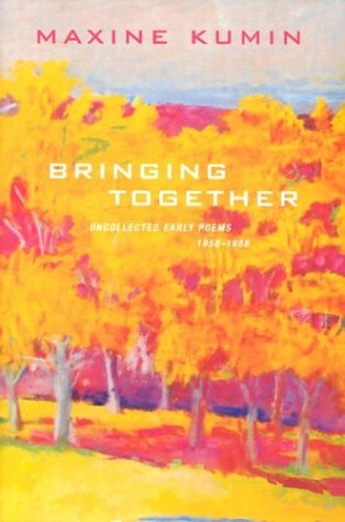 9780393057669: Bringing Together: Uncollected Early Poems 1958-1988