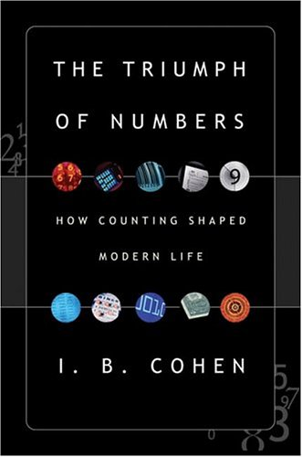 9780393057690: The Triumph Of Numbers: How Counting Shaped Modern Life