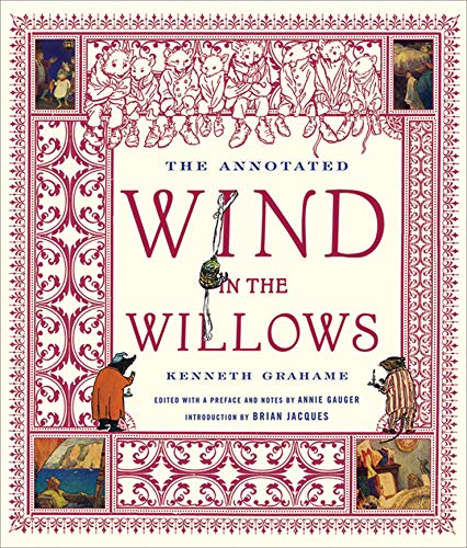 The Annotated Wind in the Willows: Kenneth Grahame