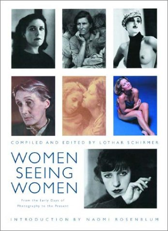 Women Seeing Women: From the Early Days of Photography to the Present