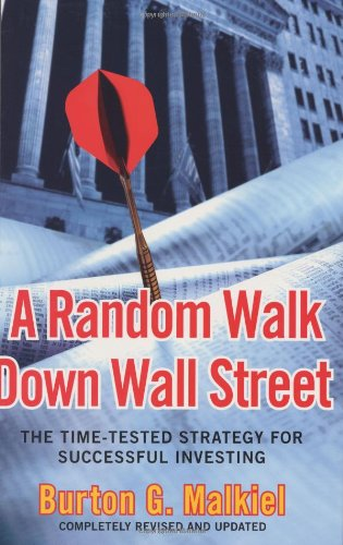 9780393057829: A Random Walk Down Wall Street: The Time-Tested Strategy for Successful Investing (Eighth Edition)