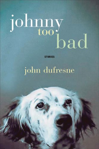 9780393057898: Johnny Too Bad: Stories
