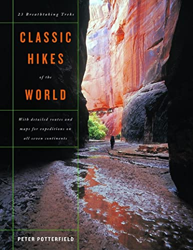 9780393057966: Classic Hikes of the World: 23 Breathtaking Treks