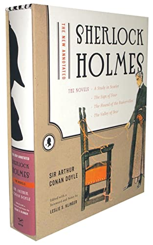 The New Annotated Sherlock Holmes: The Novels;: Sir Arthur Conan
