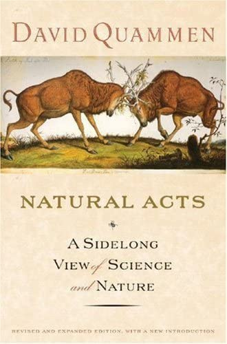 9780393058055: Natural Acts: A Sidelong View of Science and Nature
