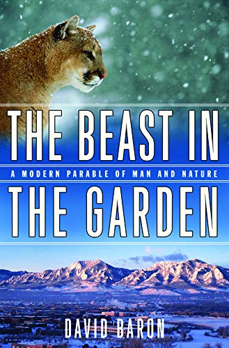 The Beast in the Garden - A Modern Parable of Man and Nature
