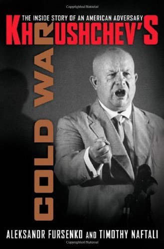 9780393058093: Khrushchev's Cold War: The Inside Story of an American Adversary