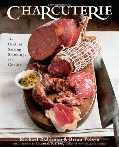 9780393058291: Charcuterie Craft of Salting,Smoking,And Curing