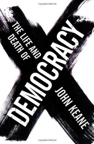 9780393058352: The Life and Death of Democracy