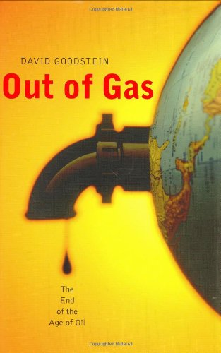 Out of Gas: The End of the: David Goodstein