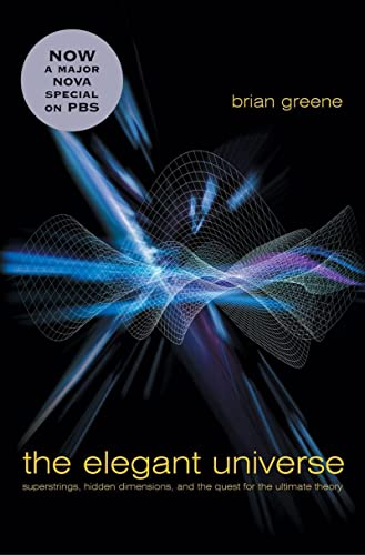 9780393058581: The Elegant Universe: Superstrings, Hidden Dimensions, and the Quest for the Ultimate Theory