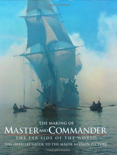 9780393058659: The Making of Master and Commander: The Far Side of the World