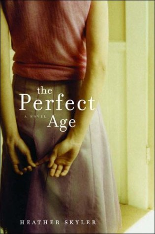 9780393058703: The Perfect Age: A Novel