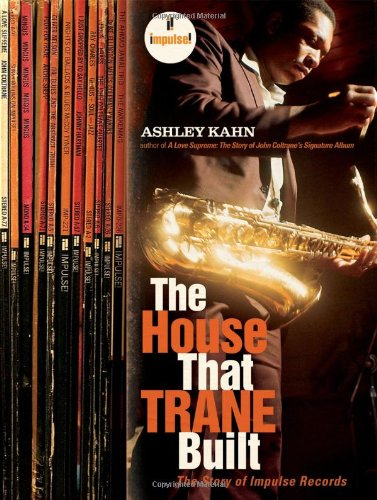 9780393058796: The House That Trane Built: The Story of Impulse Records