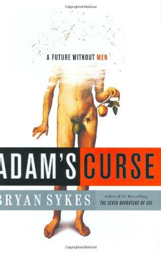 9780393058963: Adam's Curse: A Future Without Men