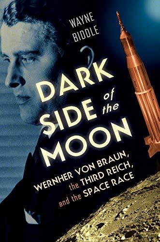 9780393059106: Dark Side of the Moon: Wernher von Braun, the Third Reich, and the Space Race