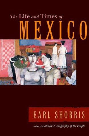 9780393059267: The Life and Times of Mexico