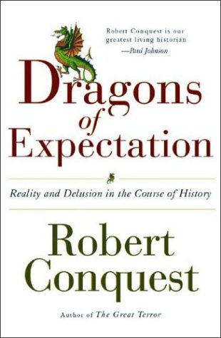 9780393059335: The Dragons of Expectation: Reality and Delusion in the Course of History