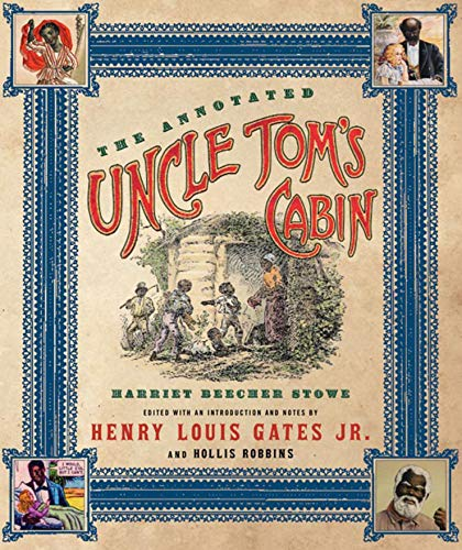 9780393059465: The Annotated Uncle Tom's Cabin (The Annotated Books)