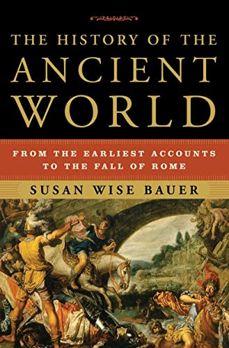 9780393059748: The History of the Ancient World: From the Earliest Accounts to the Fall of Rome