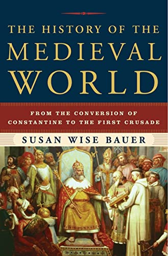 9780393059755: The History of the Medieval World: From the Conversion of Constantine to the First Crusade