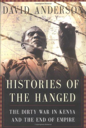 Histories of the Hanged: The Dirty War: Anderson, David