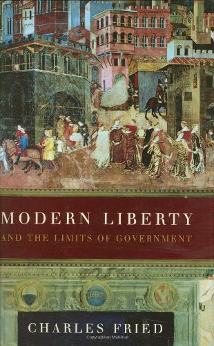 Modern Liberty and the Limits of Government