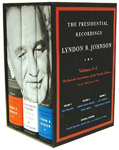 9780393060010: The Presidential Recordings: Lyndon B. Johnson: The Kennedy Assassination and the Transfer of Power: November 1963-January 1964 (Three-volume slipcased set) (Vol. 1-3) (The Presidential Recordings)