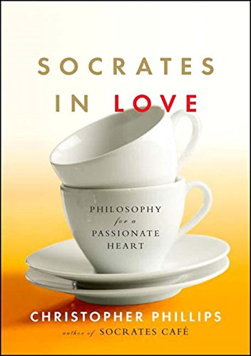 9780393060171: Socrates in Love: Philosophy for a Passionate Heart