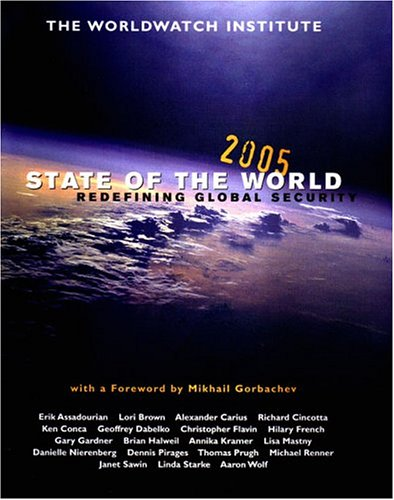 9780393060201: State of the World 2005: Redefining Global Security (State of the World)