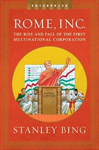 9780393060263: Rome, Inc.: The Rise and Fall of the First Multinational Corporation (Enterprise)