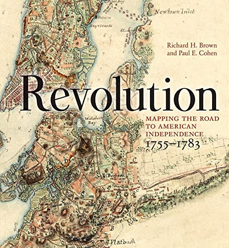 9780393060324: Revolution: Mapping the Road to American Independence, 1755-1783
