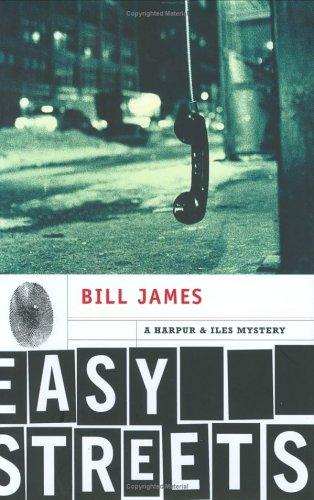 Easy Streets: James, Bill