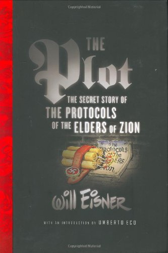 9780393060454: The Plot: The Secret Story of the Protocols of the Elders of Zion (Will Eisner Library)